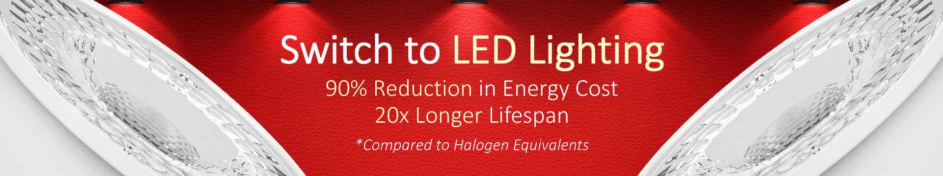 Switch To LED Lighting